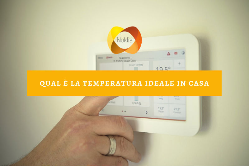 temperatura ideale in casa